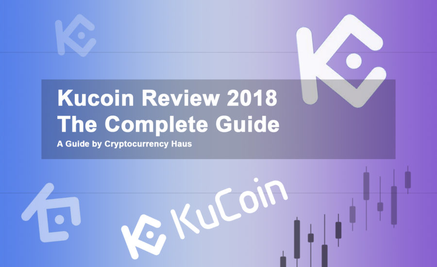 Kucoin Review 2018 Complete Guide